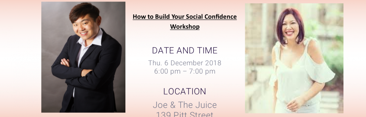 """Collaborating workshop with Jessica Goh on """"How To Build Your Social Confidence"""""""